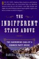 Indifferent Stars Above