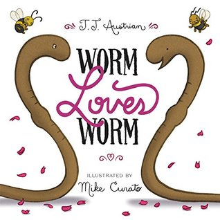Worm Loves Worm by Mike Curato