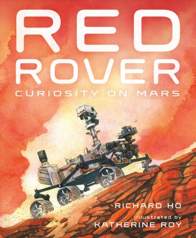 Red Rover - Curiosity on Mars