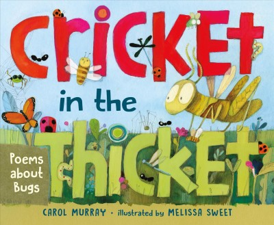 Cricket in the thicket poems about bugs