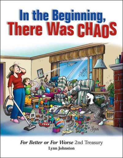 In the beginning, there was chaos For better or for worse 2nd treasury