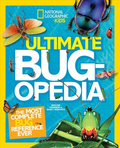 Ultimate bug-opedia the most complete bug reference ever